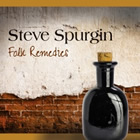 Steve Spurgin Folk Remedies at Blue Night Records