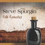 Folk-Remedies-Steve-Spurgin