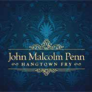 Hangtown Fry | JOHN MALCOLM PENN